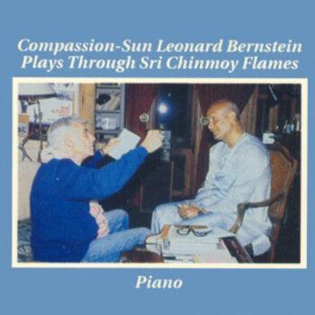 Compassion-Sun Leonard Bernstein Plays Through Sri Chinmoy Flames