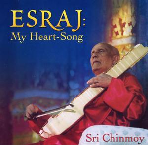 Esraj: My Heart-Song