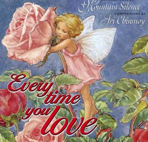 """Every Time You Love"" – Mountain Silence"