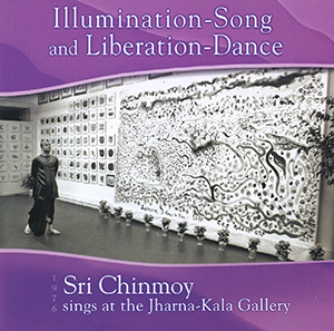 """""""Illumination-Song and Liberation-Dance"""" CD 2 of 2"""
