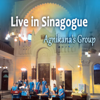 """""""Live in Synagogue"""" –  Agnikana's Group"""