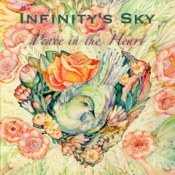 """""""Peace in the Heart"""", CD by Infinity's Sky Group"""