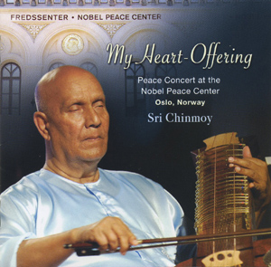 """My Heart-Offering"" – Sri Chinmoy"