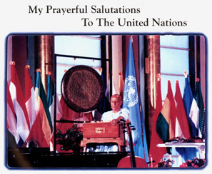 My Prayerful Salutations to the United Nations – Teil 2