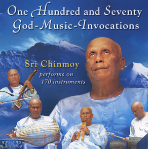"""""""One Hundred and Seventy God-Music-Invocations"""""""