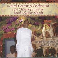 Poèmes et chants du Centenaire de l'anniversaire du père de Sri Chinmoy
