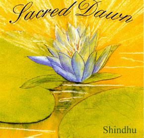 «Sacred Dawn» – Shindhu