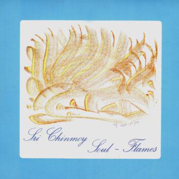 """Soul-Flames"" by Sri Chinmoy"