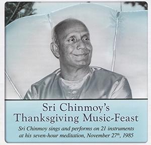 Sri Chinmoy's Thanksgiving Music-Feast – CD 1