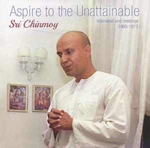 """Aspire ao Inatingível"" – CD 1 por Sri Chinmoy"