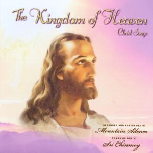 """The Kingdom of Heaven"" – Mountain Silence"